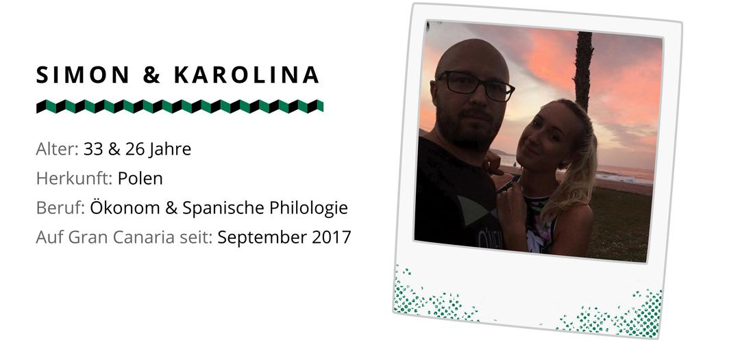 Die beiden Polen Simon und Karolina sind nach Gran Canaria ausgewandert.