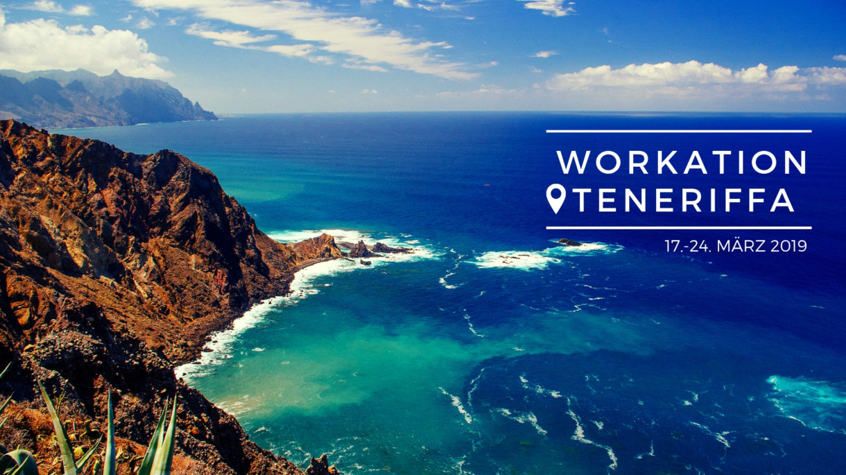 Workation 2019 auf Teneriffa